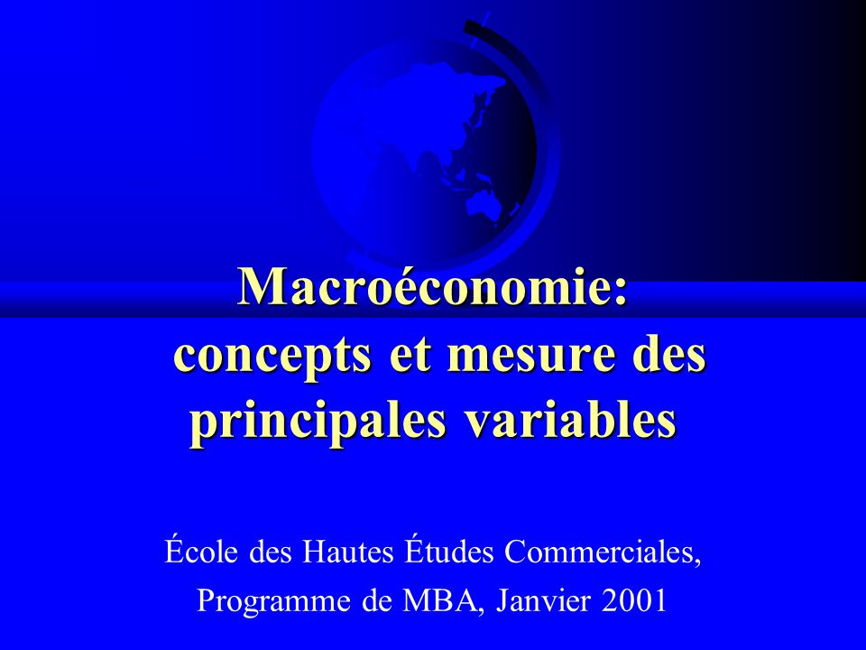 Macroéconomie: concepts et mesure des principales variables