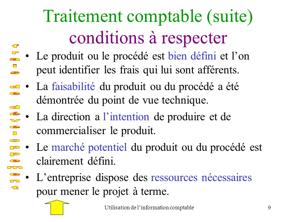 Traitement comptable (suite) conditions à respecter