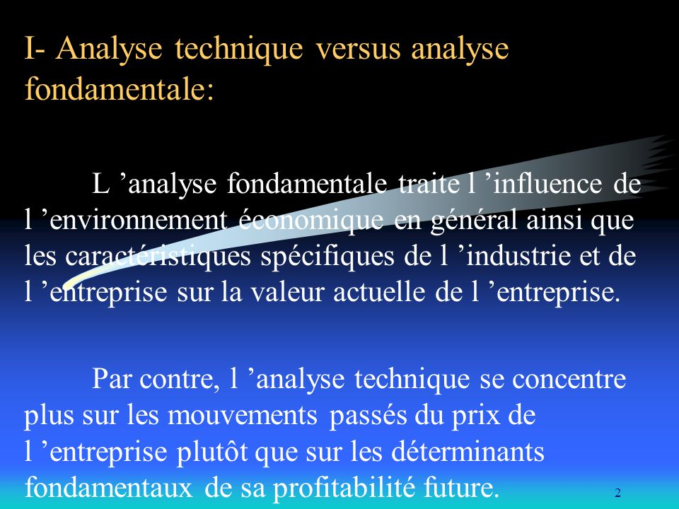 I- Analyse technique versus analyse fondamentale: