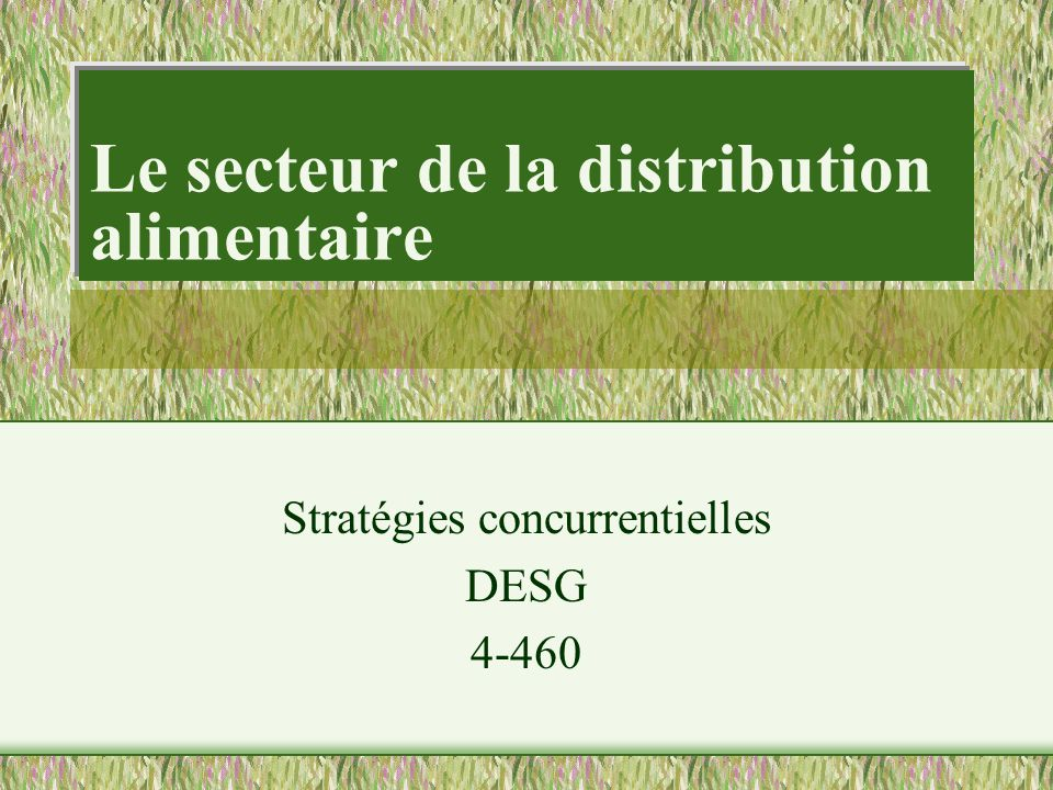 Le secteur de la distribution alimentaire