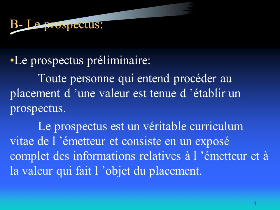 B- Le prospectus: Le prospectus préliminaire: