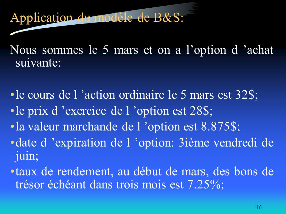 Application du modèle de B&S: