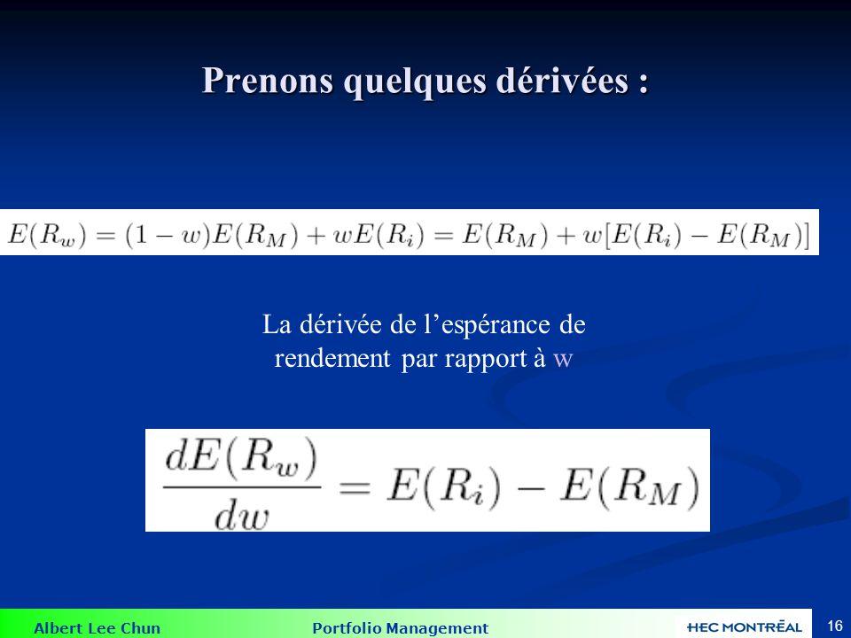 Prenons quelques dérivées :