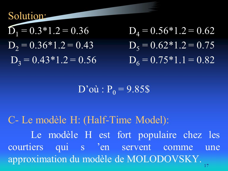 C- Le modèle H: (Half-Time Model):