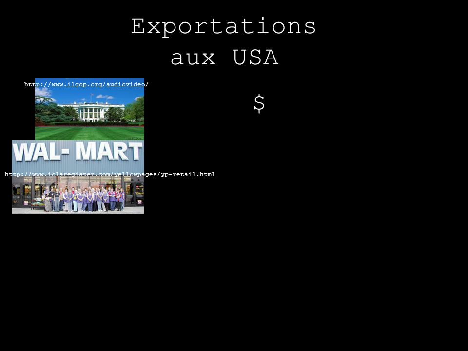 Exportations aux USA $ http://www.ilgop.org/audiovideo/
