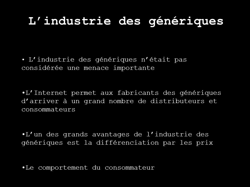 L'industrie des génériques