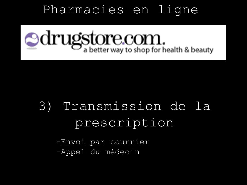 3) Transmission de la prescription