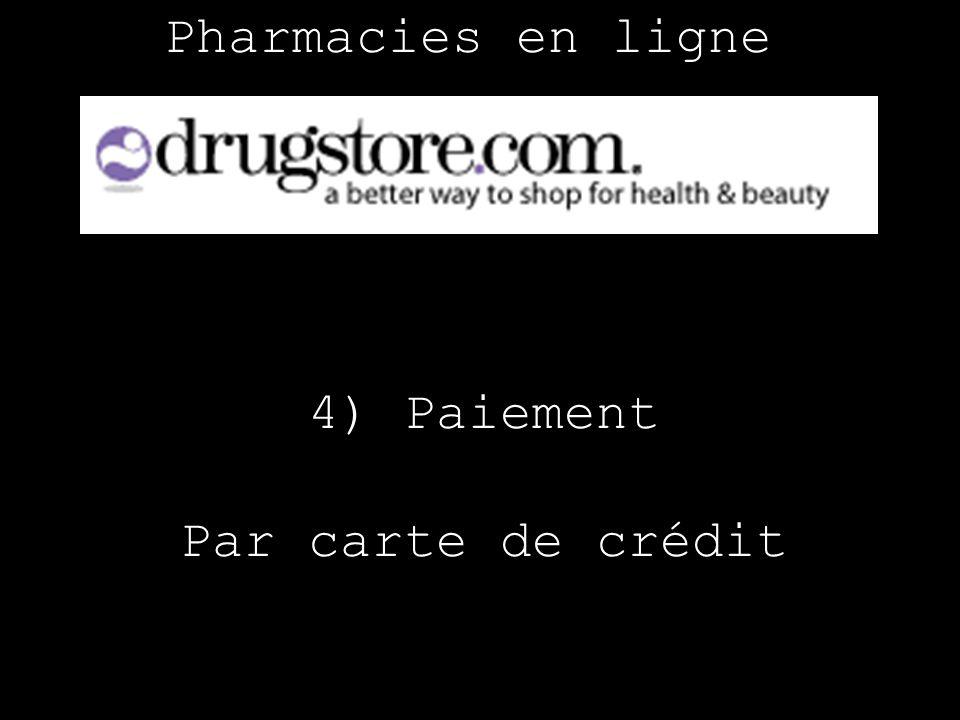 Pharmacies en ligne 4) Paiement Par carte de crédit