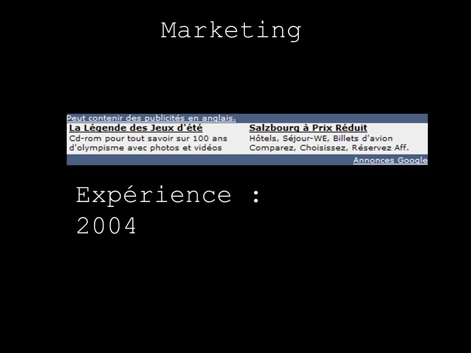 Marketing Expérience : 2004
