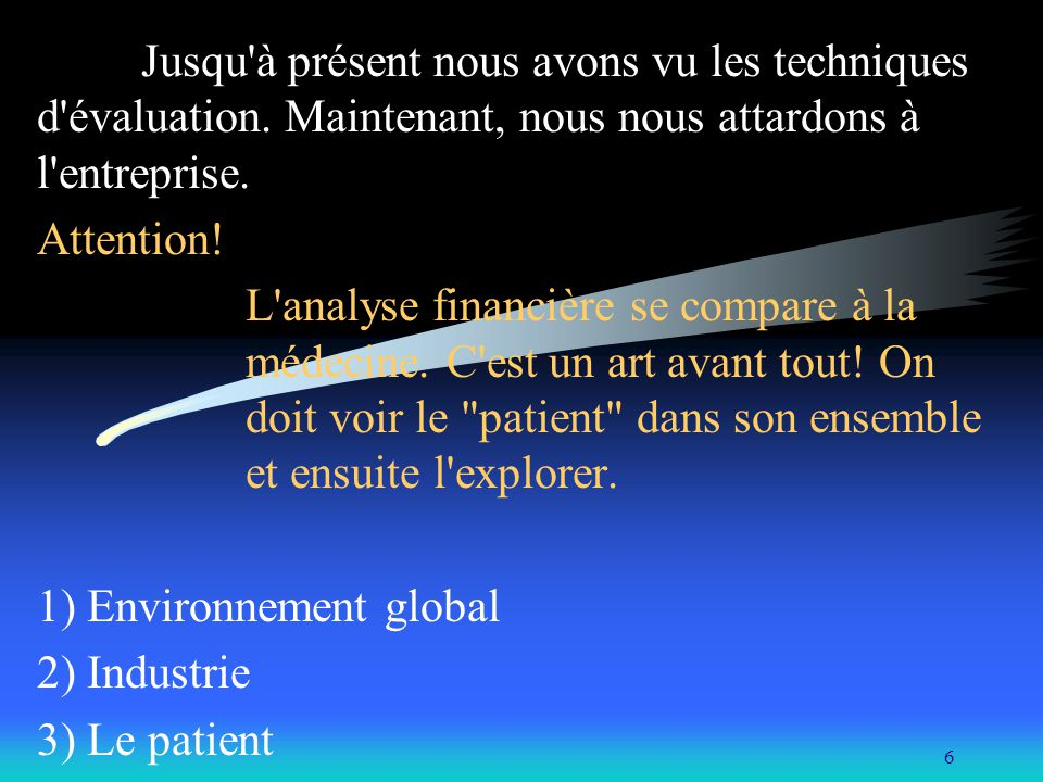 1) Environnement global 2) Industrie 3) Le patient