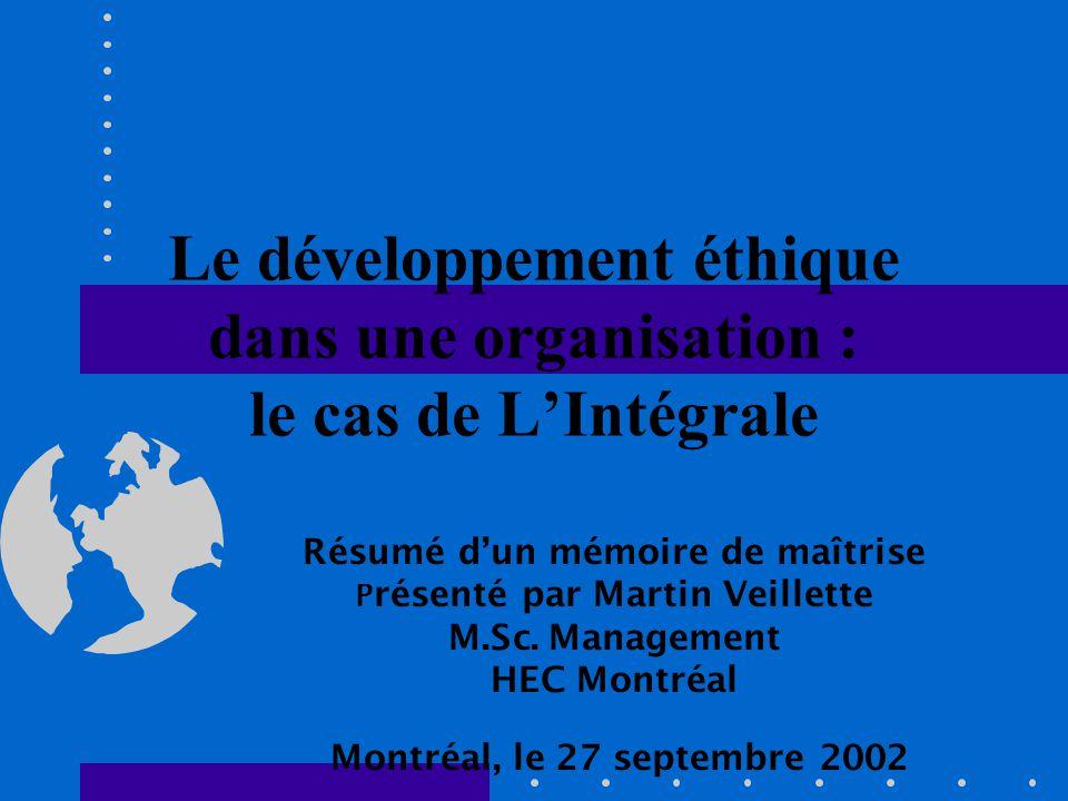 Le développement éthique dans une organisation : le cas de L'Intégrale