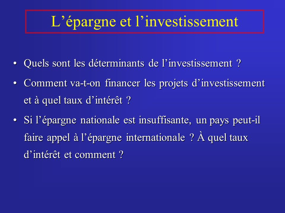 L'épargne et l'investissement