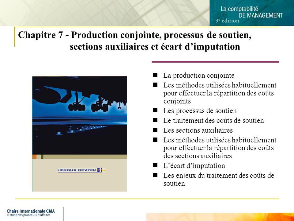Chapitre 7 - Production conjointe, processus de soutien, sections auxiliaires et écart d'imputation