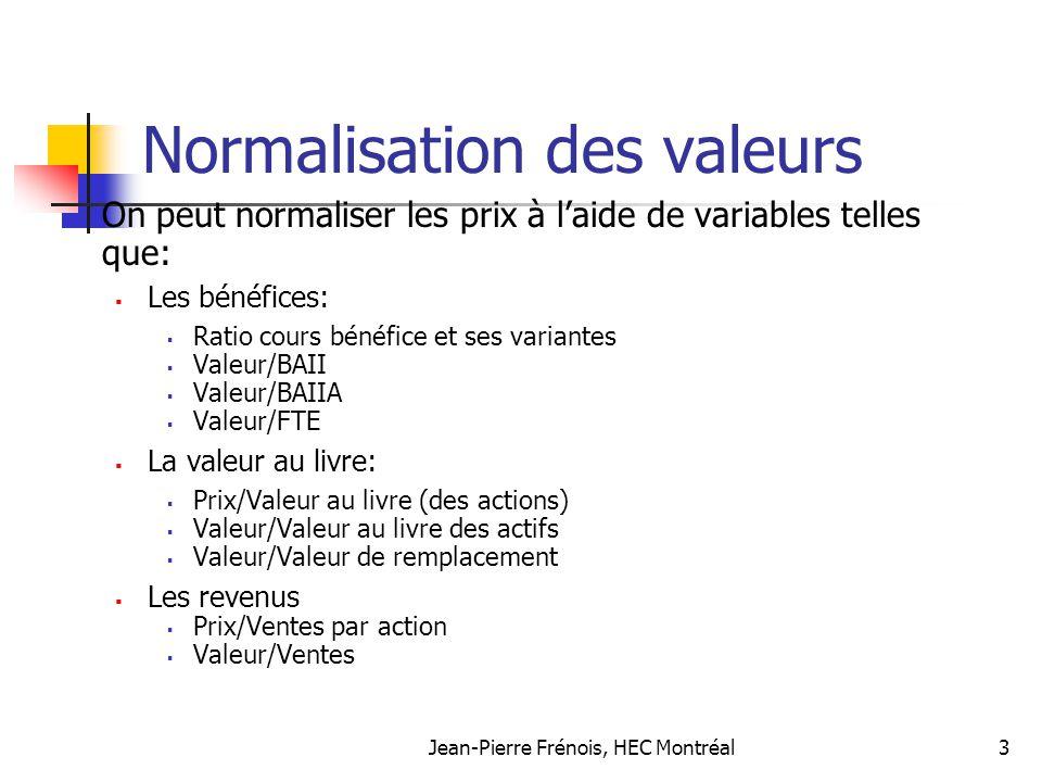 Normalisation des valeurs