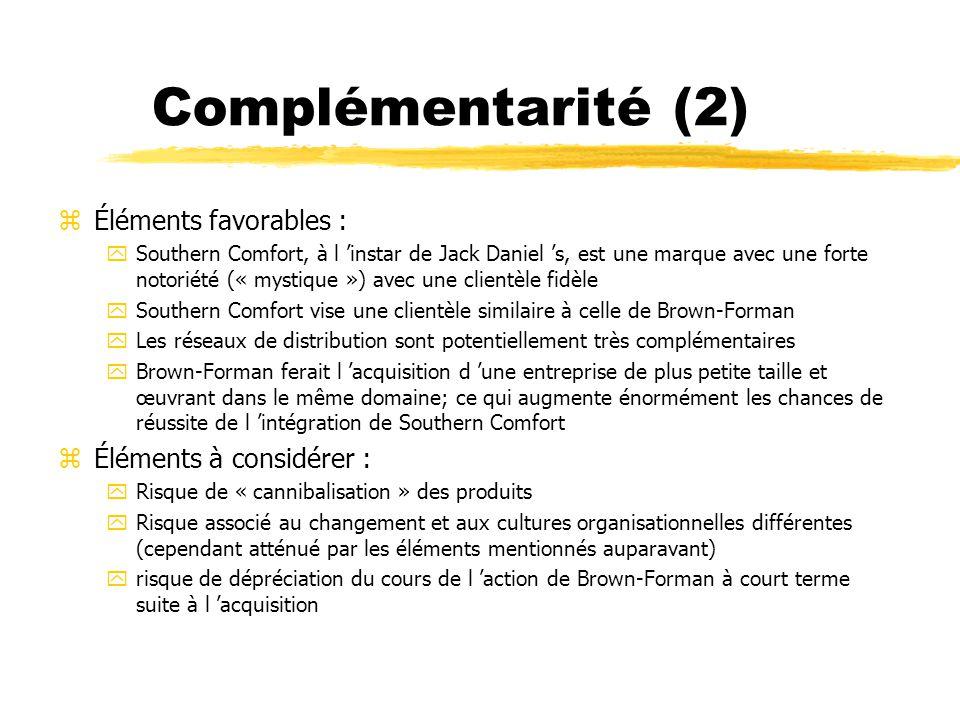 Complémentarité (2) Éléments favorables : Éléments à considérer :