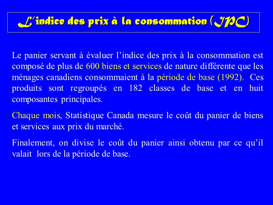 L'indice des prix à la consommation (IPC)