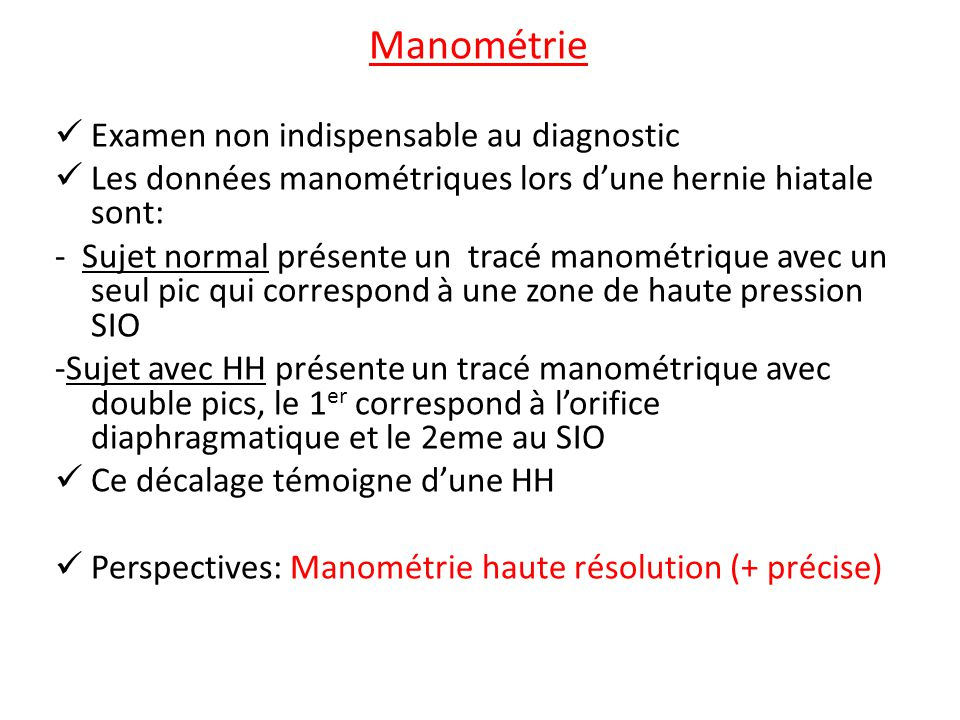 Manométrie Examen non indispensable au diagnostic