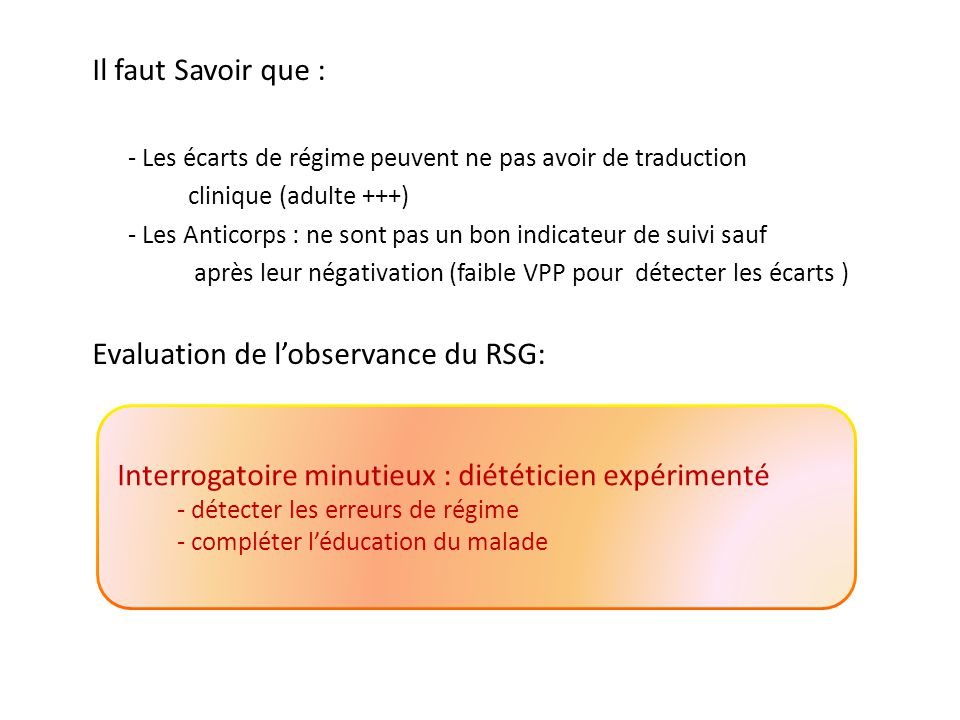 Evaluation de l'observance du RSG: