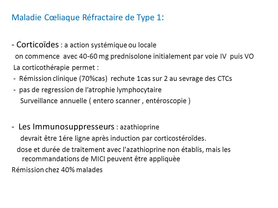 Maladie Cœliaque Réfractaire de Type 1: