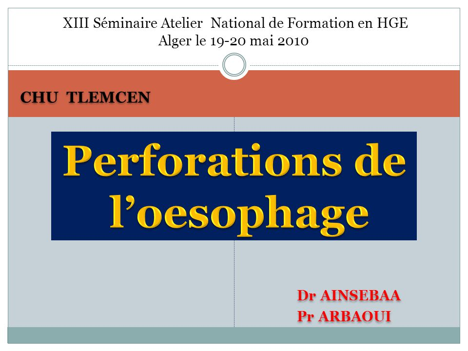 Perforations de l'oesophage