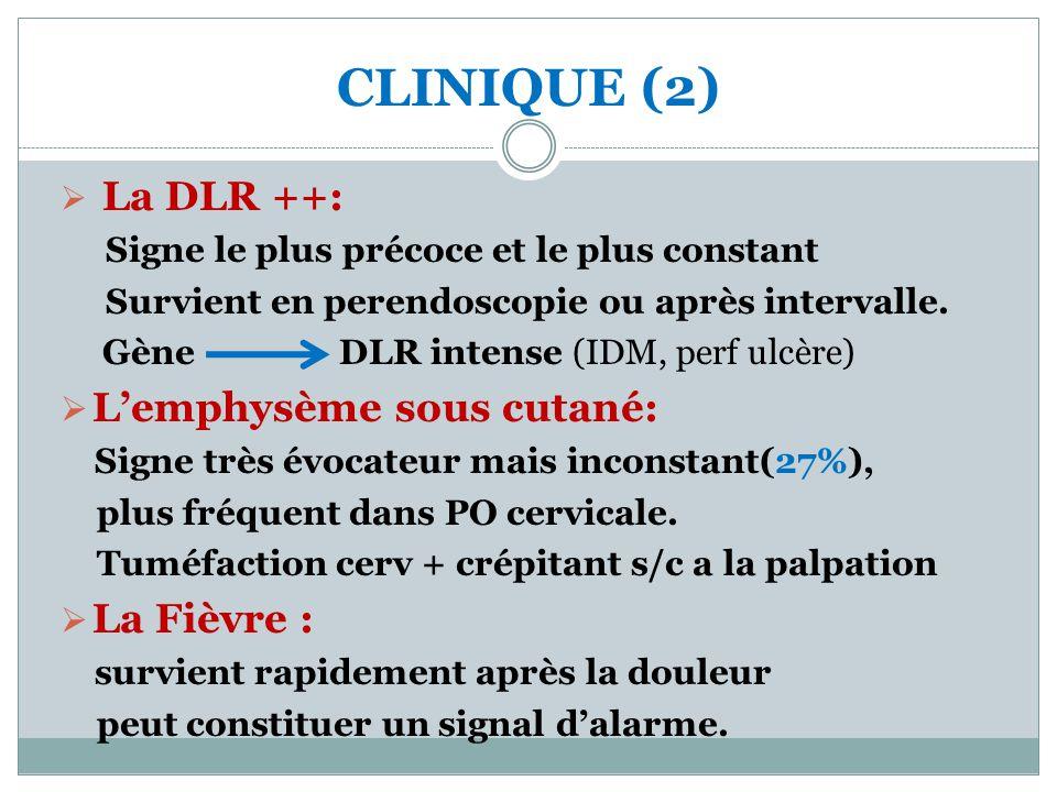 CLINIQUE (2) L'emphysème sous cutané: La Fièvre : La DLR ++: