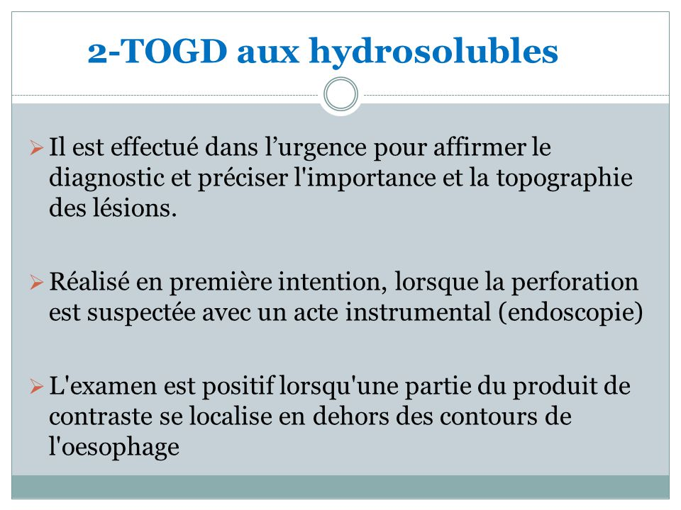 2-TOGD aux hydrosolubles