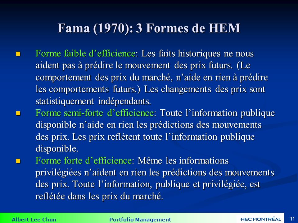 Autrement dit... Forme faible d'efficience :