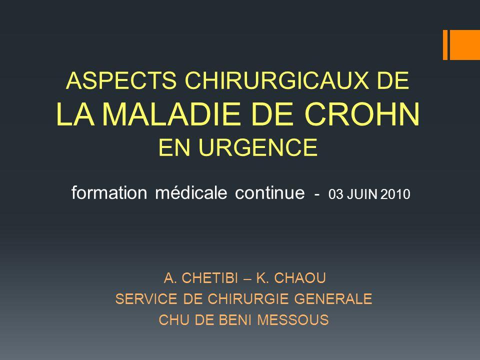 LA MALADIE DE CROHN ASPECTS CHIRURGICAUX DE EN URGENCE