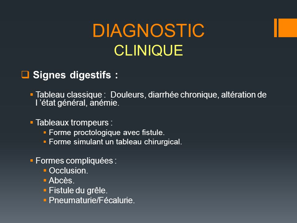 DIAGNOSTIC CLINIQUE Signes digestifs :