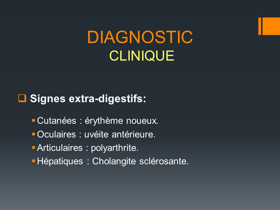 DIAGNOSTIC CLINIQUE Signes extra-digestifs: