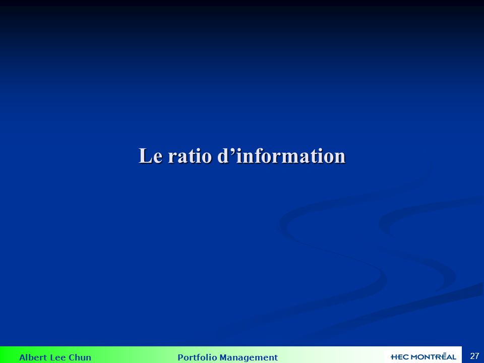 Le ratio d'information 1