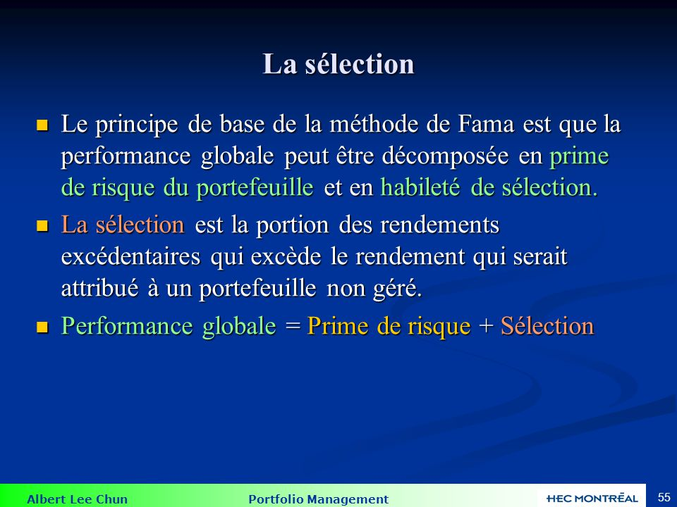 Performance globale = Prime de risque + Sélection