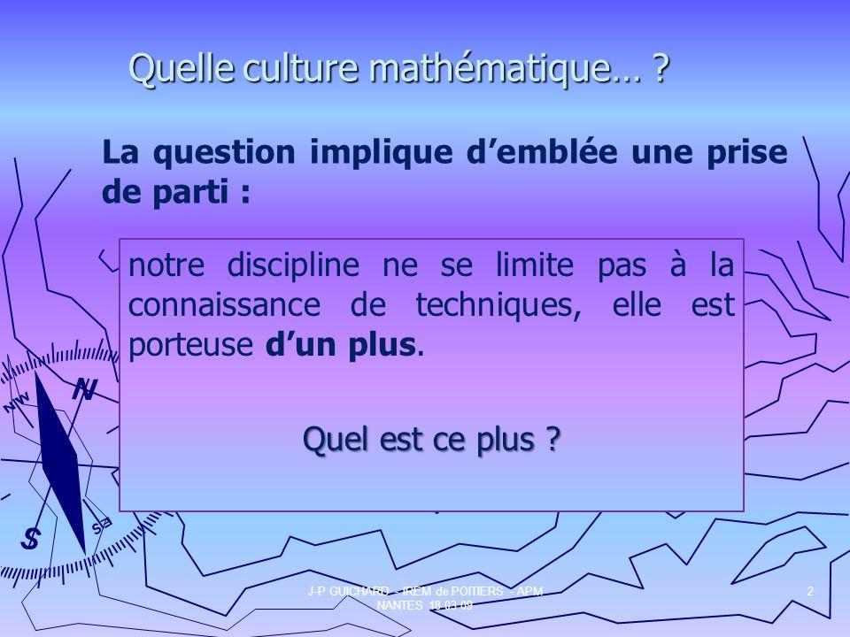 Quelle culture mathématique…