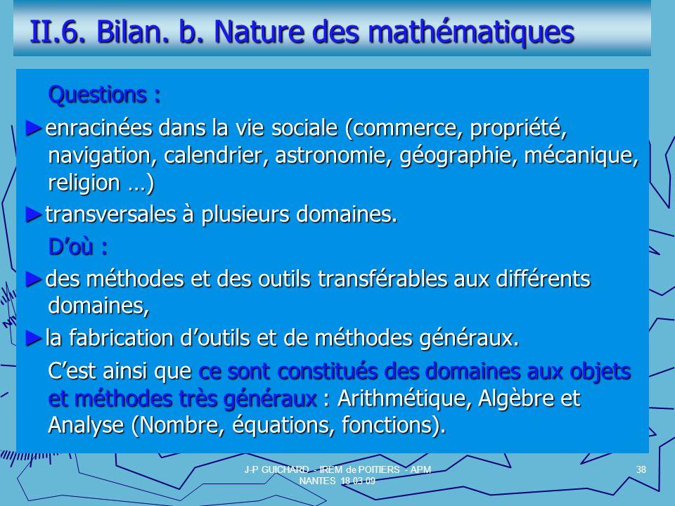 II.6. Bilan. b. Nature des mathématiques