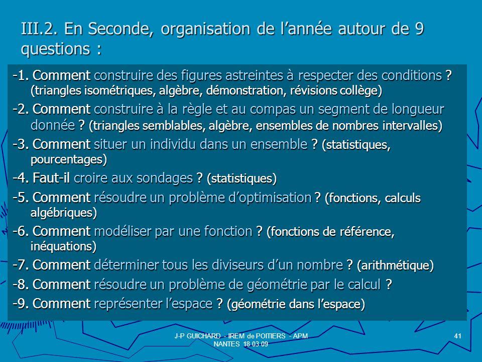 III.2. En Seconde, organisation de l'année autour de 9 questions :