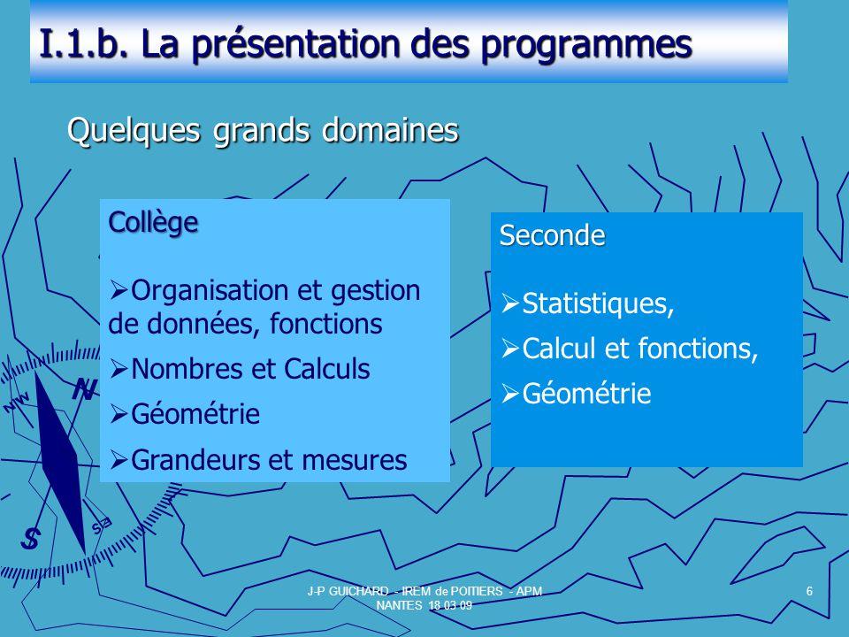 I.1.b. La présentation des programmes