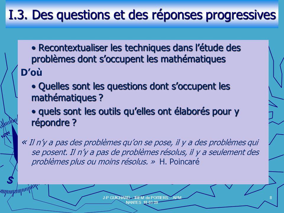 I.3. Des questions et des réponses progressives
