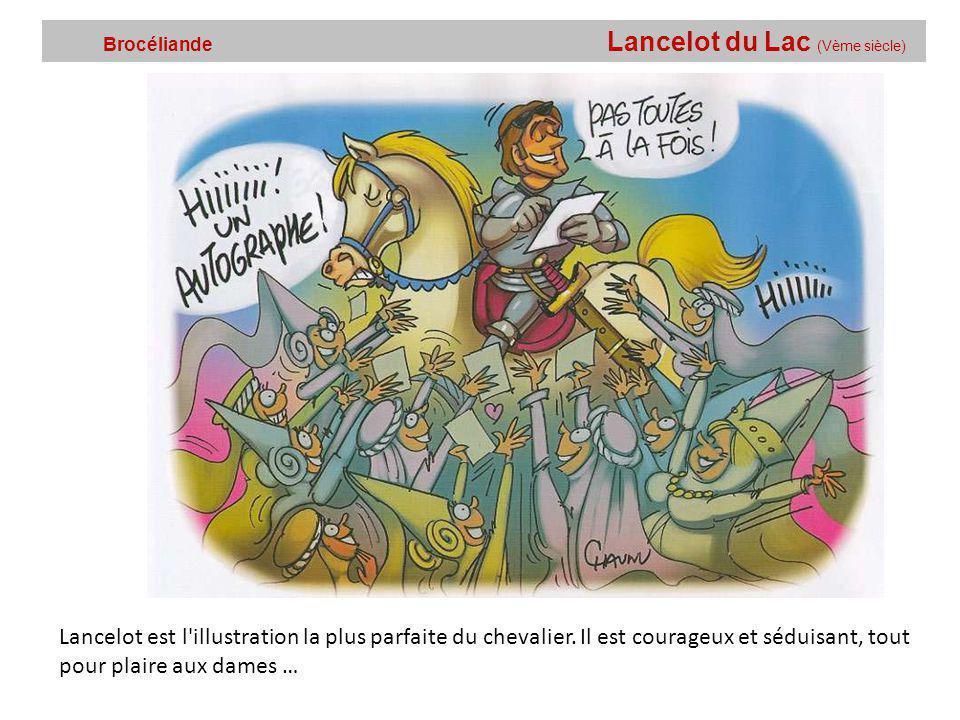 Brocéliande Lancelot du Lac (Vème siècle)