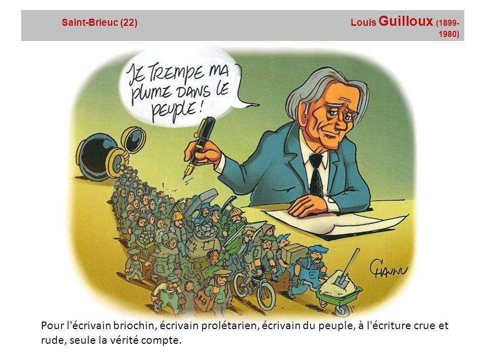 Saint-Brieuc (22) Louis Guilloux (1899-1980)