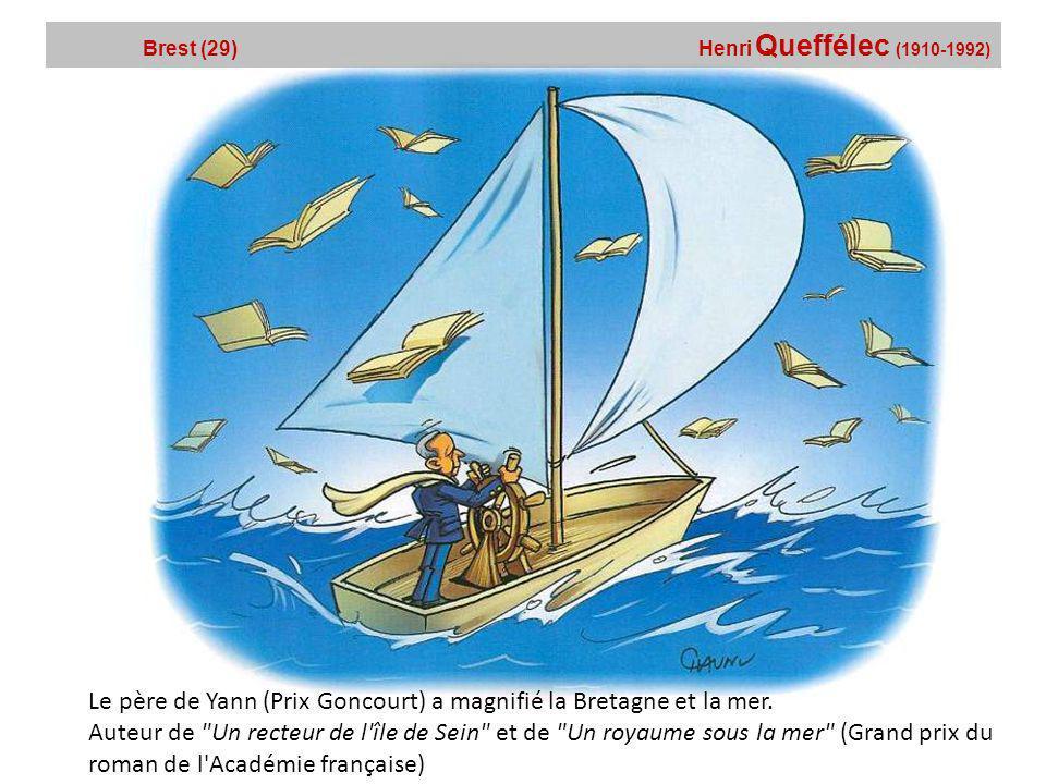 Le père de Yann (Prix Goncourt) a magnifié la Bretagne et la mer.