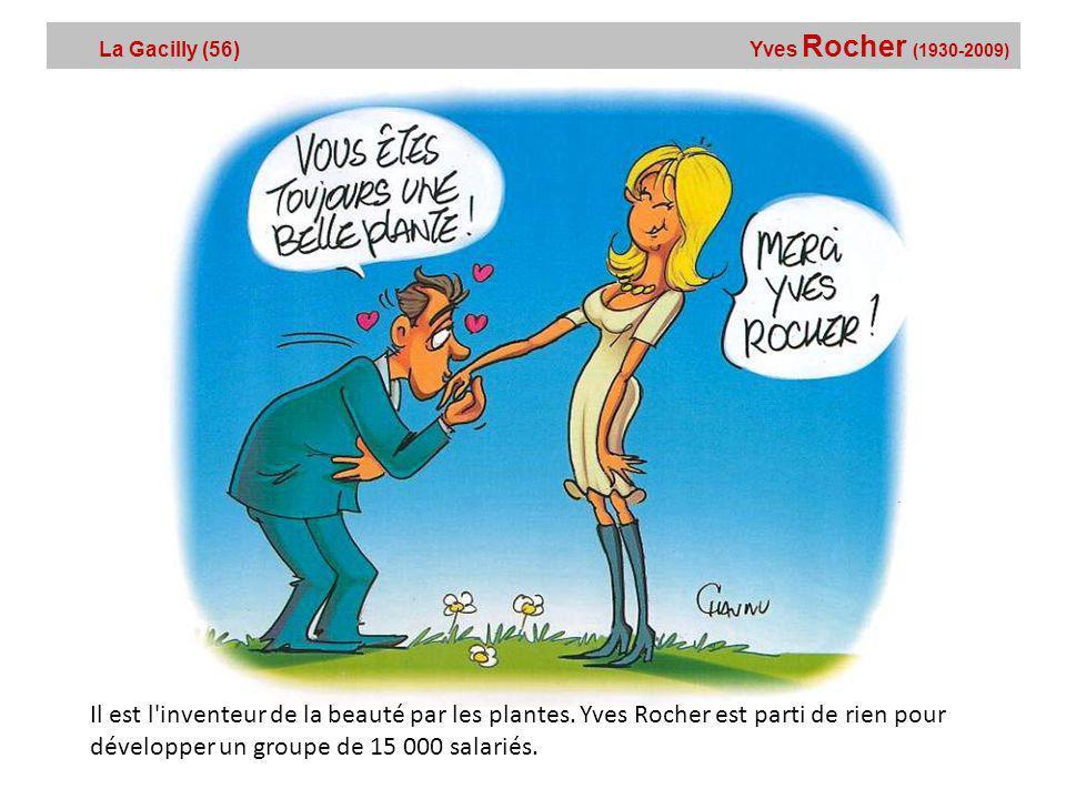 La Gacilly (56) Yves Rocher (1930-2009)