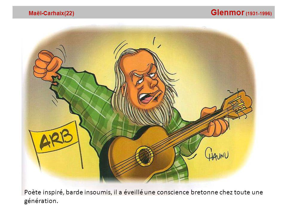Maël-Carhaix(22) Glenmor (1931-1996)