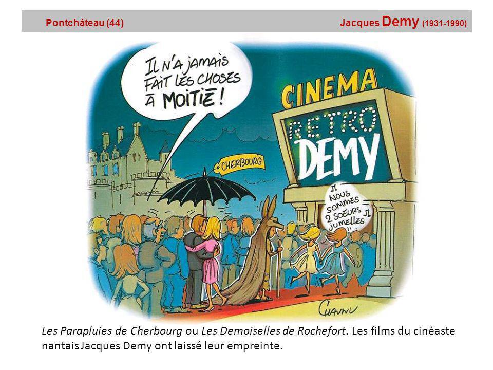 Pontchâteau (44) Jacques Demy (1931-1990)
