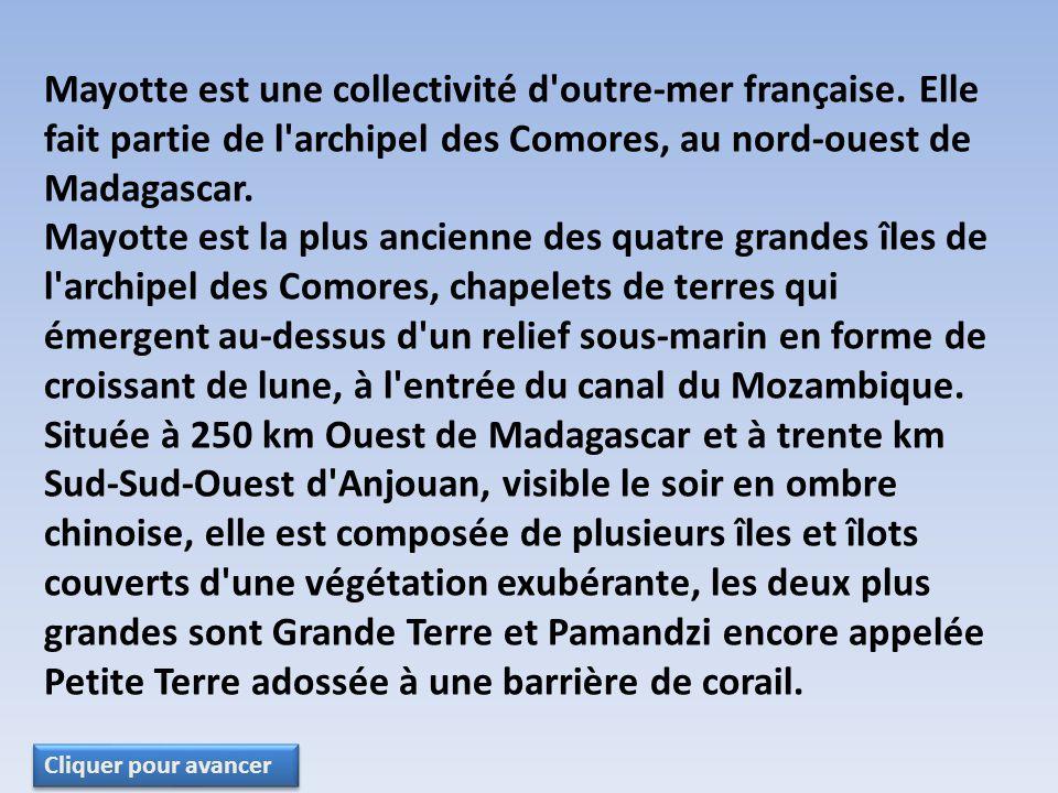 Mayotte est une collectivité d outre-mer française