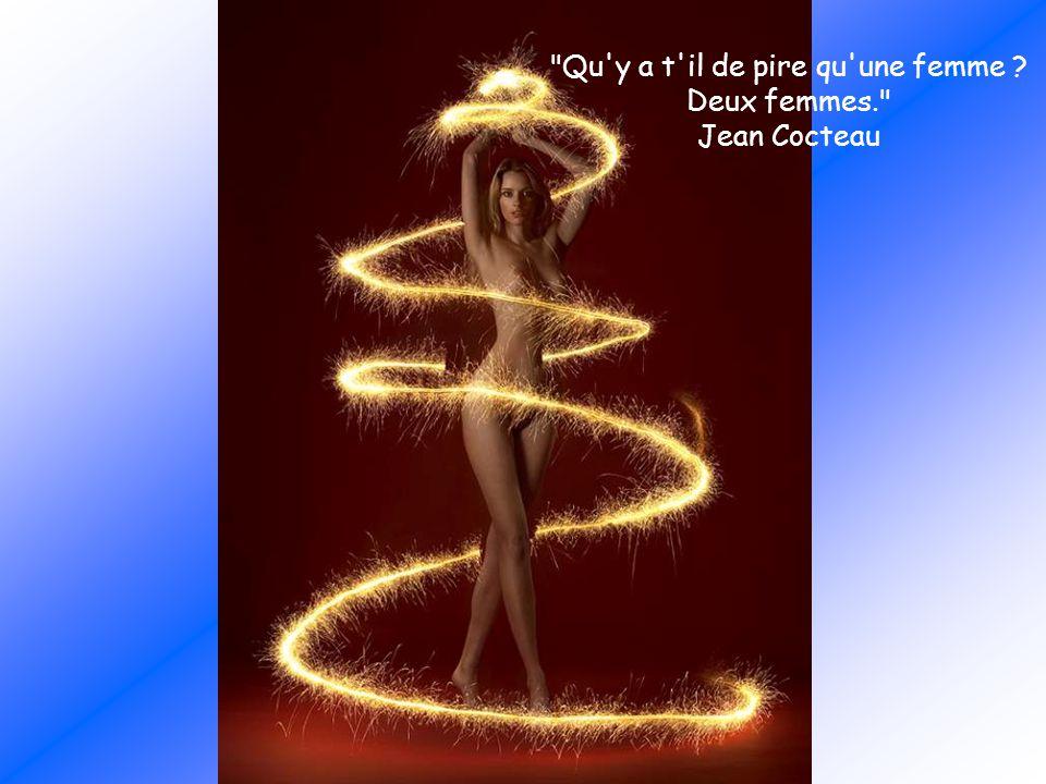 Qu y a t il de pire qu une femme Deux femmes. Jean Cocteau