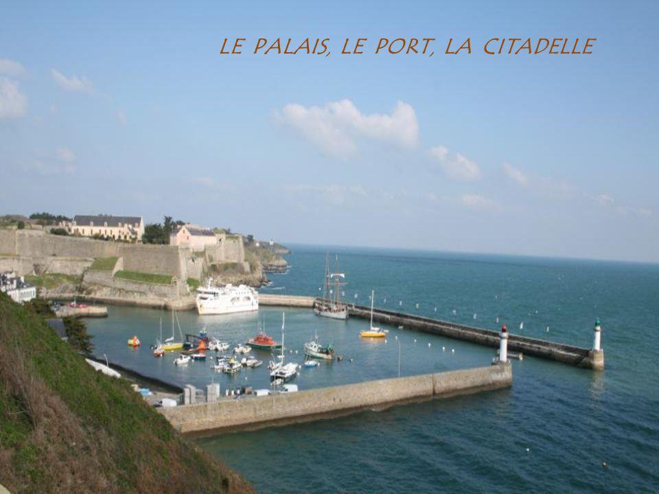 LE PALAIS , LE PORT , LA CITADELLE