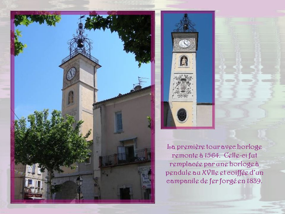 La première tour avec horloge remonte à 1564
