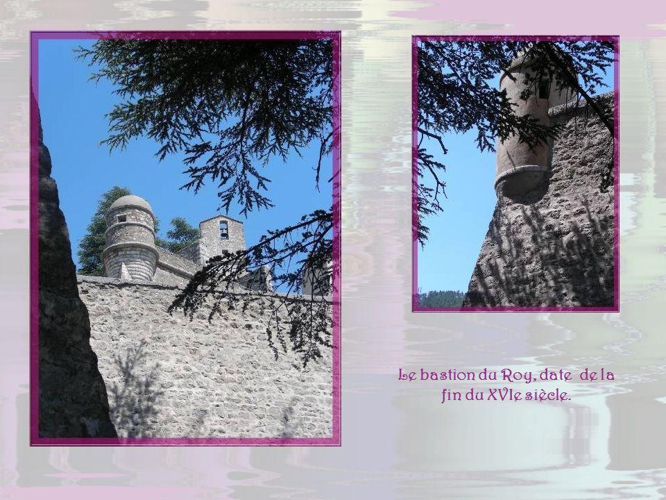 Le bastion du Roy, date de la fin du XVIe siècle.