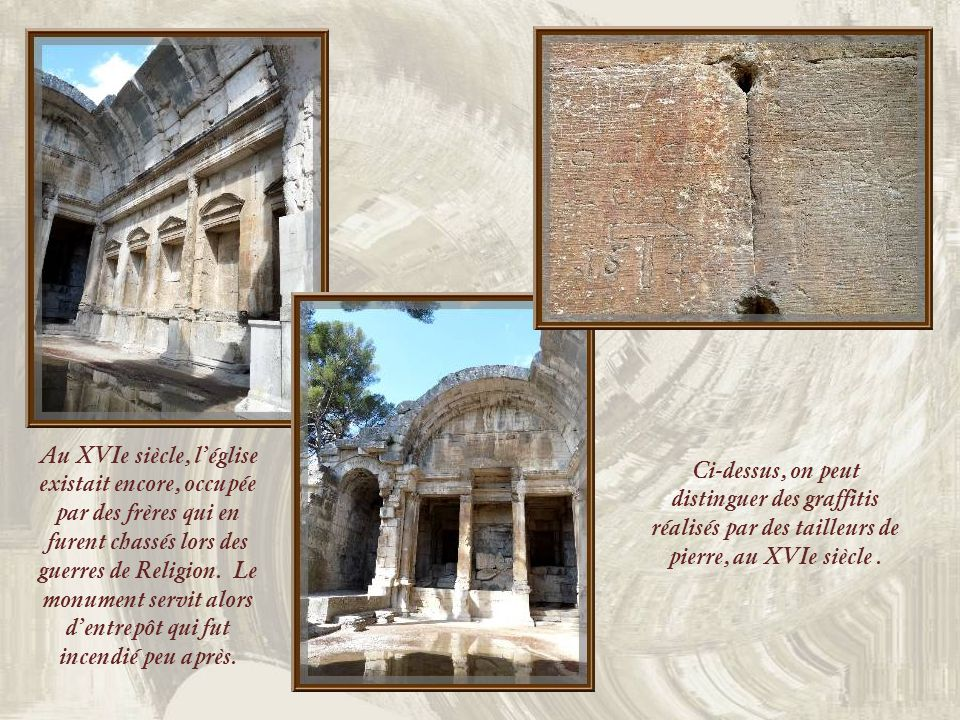 Au XVIe siècle, l'église existait encore, occupée par des frères qui en furent chassés lors des guerres de Religion. Le monument servit alors d'entrepôt qui fut incendié peu après.