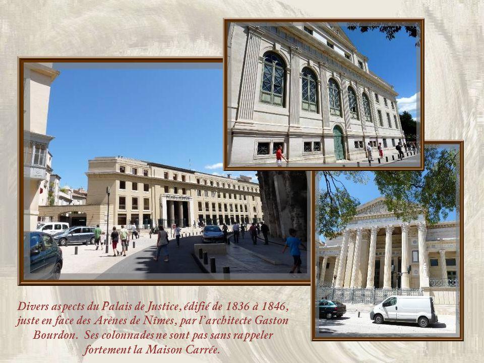 Divers aspects du Palais de Justice, édifié de 1836 à 1846, juste en face des Arènes de Nîmes, par l'architecte Gaston Bourdon.